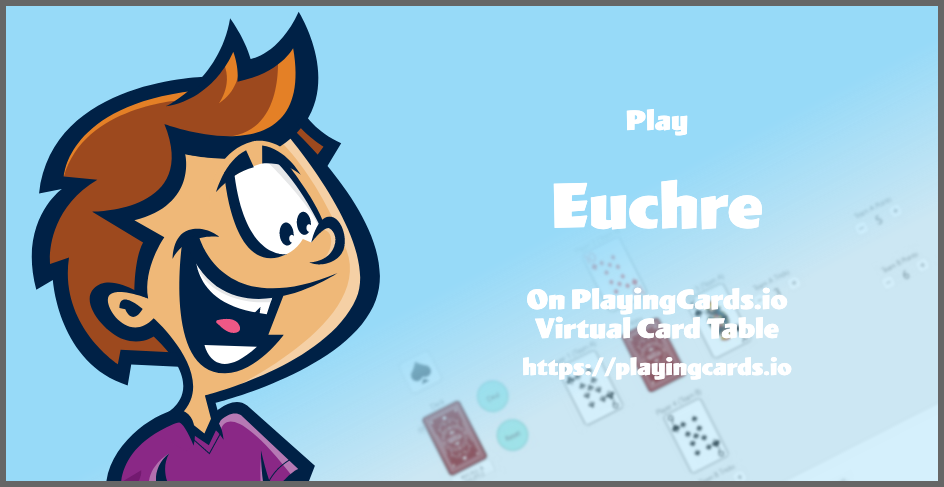 Multiplayer Euchre Online Playingcards Io